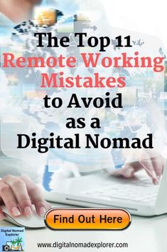 Top 11 Remote Working Mistakes to Avoid as a Digital Nomad - Digital Nomad Explorer Living Within Your Means, Work Travel, Travel Tips, New Career, Digital Nomad, Online Work, Trip Planning, Make Money Online, Need To Know