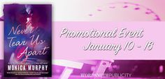 Stuck In Books: Never Tear Us Apart by Monica Murphy ~ Promotional Event