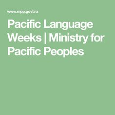 Pacific Language Weeks | Ministry for Pacific Peoples Effective Teaching, Tonga, Ministry, Language, Classroom, Student, Education, Learning, Community