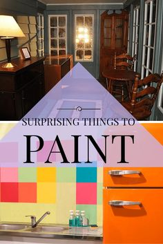 8 Things You've Never Considered Painting (but Should).