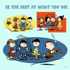 Be the best at what you do.