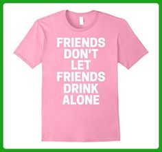 Mens Friends Don't Let Friends Drink Alone T-Shirt 3XL Pink - Food and drink shirts (*Amazon Partner-Link)