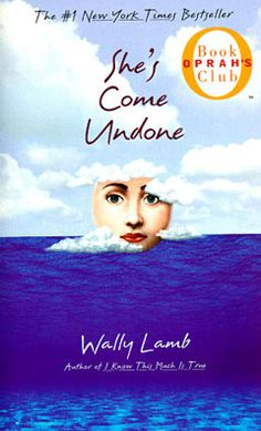 She's Come Undone, by Wally Lamb.  This is a roller coaster story.  I highly urge you to visit your local library and check it out (of course read it too). Oh Dolores how I could relate to you.