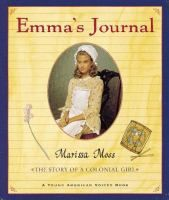 From 1774 to 1776, Emma describes in her journal her stay in Boston, where she witnesses the British blockade and spies for the American militia.