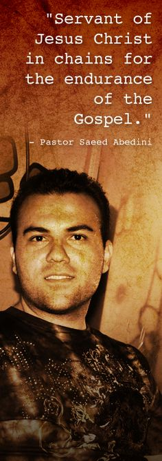American Pastor Saeed Abedini is free now~~YEAH! He was being held in Iran's most deadly prison because of his Christian faith. Persecuted Church, Prayer Board, Encouragement, Persecution, Prayer Request, Christian Faith, Word Of God, Along The Way, In This World