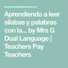 Aprendiendo a leer sílabas y palabras con la... by Mrs G Dual Language | Teachers Pay Teachers