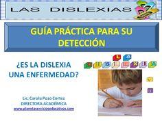 DETECTAR LA DISLEXIA, Una guía práctica. Carola Pozo Cortez