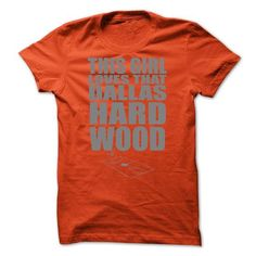 This girl loves that dallas hards wood T-Shirts, Hoodies (19$ ==► Order Here!)