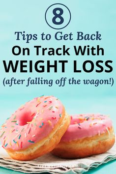 Fallen (or jumped) off the wagon and you're not sure how to get back on track with weight loss? These strategies will get you back on track in no time! Detox To Lose Weight, Start Losing Weight, Weight Loss Detox, Easy Weight Loss, Lose Fat, How To Lose Weight Fast, Track Diet, Back On Track, Lose Weight Naturally