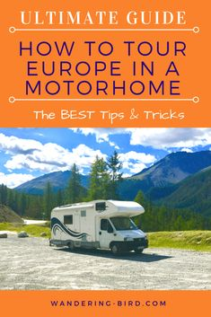 to visit Europe by motorhome-the ULTIMATE guide (update How . How to visit Europe by motorhome-the ULTIMATE guide (update How .,How to visit Europe by motorhome-the ULTIMATE guide (update How . Travel Around Europe, Europe Travel Tips, European Travel, Travel Advice, Travel Guides, Travelling Europe, Travel Destinations, Traveling Tips, European Vacation