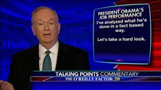 """Mr. Obama is a role model for success. On the negative side, inexplicably, the President has not improved the economic or social situation of most poor, minority Americans.""  Bill O'Reilly kept it fair and balanced in tonight's 'Talking Points.' He shared his thoughts on President Obama's work over the last eight years."