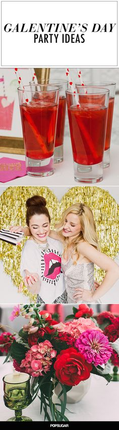 Throw the ultimate Galentine's Day Party for you and all of your BFFs.