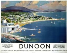 Dunoon, Argyll, Scotland.  Scottish Railway Travel Poster 1960's by LMS and LNER Railways