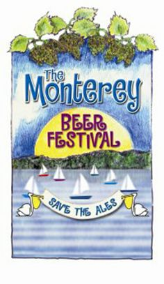 Monterey Beer Festival Updates!Special Ticket Discount Available from Whole Foods Market Monterey