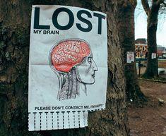 The Funniest Street Fliers: lost my brain funny post