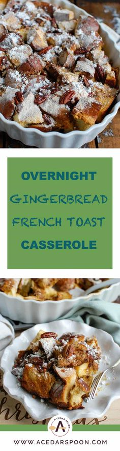 Wake up to the smell of a warm Overnight Gingerbread French Toast Casserole during the holiday season. Prepare this casserole the night before and pop it in the oven the next morning. This is theperfect way to celebrate theholidays with company or yourfamily.