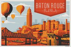 Take a Red Stick adventure and find out why Baton Rouge is the place to meet. Louisiana Homes, Louisiana Art, New Orleans Louisiana, Hometown Heroes, National Park Posters, Vintage Travel Posters, Strand, Behind The Scenes, Vacation