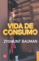 Vida de consumo / Zygmunt Bauman.