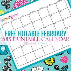 Use these free customizable February calendars for anything...organizing, menu planning, homeschooling, and so much more!