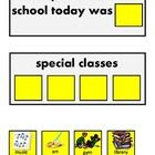 FREE! Use these communication boards and picture choices to allow your student or child to share some information about there school day special classes....