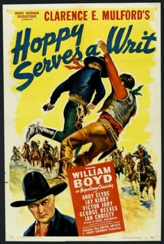 John Ford western movies | Rarefilmm | The cave of forgotten films: Hoppy Serves a Writ (1943)