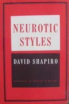 Neurotic Styles by David Shapiro. (Print, $7.92.)