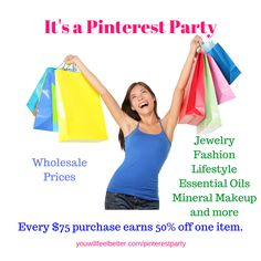 http://www.youwillfeelbetter.com/pinterestparty We're throwing a Pinterest Party and you're invited. Watch for pins about some of the thousands of items available, we'll be pinning for the next several days.   Party Guests - Every $75 purchase earns you 50% off one item. All items are already at wholesale prices. This is a fun way to share and shop. Have a look-see. Check for new pins daily!