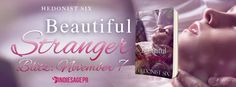 Beautiful Stranger (#ChanceEncountersSeries #2) by Hedonist Six Author - #NewRelease Blitz, #Excerpt & #Giveaway #RealistRomance #Erotic #ContemporaryRomance