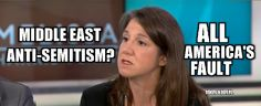 LOL MSNBC: Guest Says Middle East Didn't Become Anti-Semitic Until America Sided with Jews?!