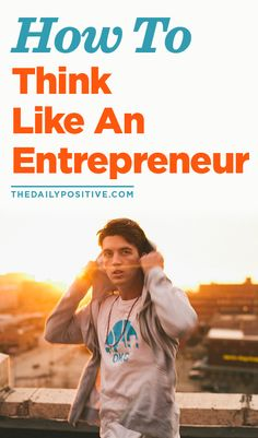 Entrepreneurship is a learnable mentality ... How to Think Like an Entrepreneur. B2B #biztips www.OneMorePress.com