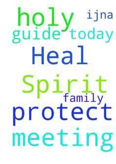Holy Spirit, guide us at meeting today. Heal & protect - Holy Spirit, guide us at meeting today. Heal amp; protect my family IJNA Posted at: https://prayerrequest.com/t/R6r #pray #prayer #request #prayerrequest