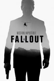 Mission: Impossible - Fallout Full Movie HD 1080 English Subtitle