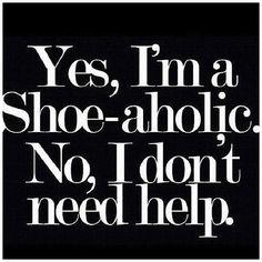 Shoe-aholism. I don't need help!