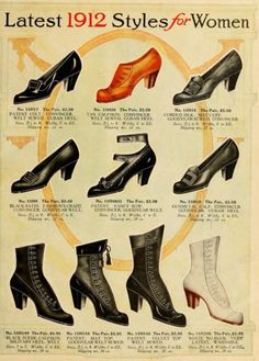 Latest 1912 Styles for Women (in shoes and boots. Look at those red pumps!)