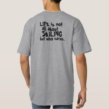 e18650955 Life is all About Sailing T Shirt Boat Humor, Boat Shirts, Funny Tshirts,