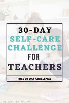 Aug 29, 2020 - September is National Self-Care Awareness Month. Which mean it's the perfect time to practice Self-Care with this 30-Day Teacher Challenge. Social Studies Lesson Plans, Math Lesson Plans, Teacher Blogs, Teacher Resources, Teaching Ideas, Positive Notes Home, 1st Year Teachers, English Lesson Plans, School Today