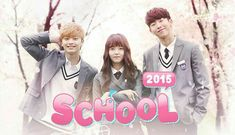 "School 2015 (watched) 3 May June 2015 ""I really enjoyed the drama a lot I just wish they could have done more for the last episode. Live Action, Action Anime Movies, Kdramas To Watch, Who Are You School 2015, Akdong Musician, Watch Korean Drama, Drama Fever, Weightlifting Fairy Kim Bok Joo, Joo Hyuk"