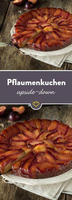 Französischer Charme in deiner Küche. Heute wird dein Pflaumenkuchen nach dem Backen gestürzt und wie eine Tarte Tatin serviert.