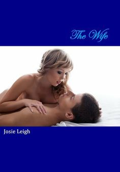 The Wife (The Professor #4) by Josie Leigh