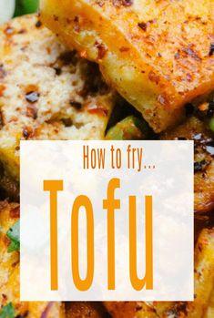 How to fry Tofu - a simple guide to makeing the best fried tofu plus some great fried tofu recies. Not juts for vegans! # tofu #friedtofu #tofurecipes #vegan #abeautifulspace Tofu Recipes, Vegetarian Recipes Easy, What Is Tofu, Cooking Tofu, Vegan Granola, Tofu Dishes, Different Vegetables, World Recipes