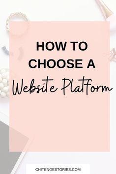 How to choose a website platform Build Your Own Website, Your Website, Free Website, Make Money Blogging, How To Make Money, Website Builders, Building A Website, Website Themes, Blogger Templates