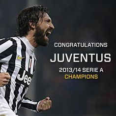 Congratulations Juventus - 2013/14 Serie A Champions!