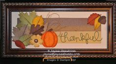 """~ ~ ~Jayne Stamps ~ ~ ~: Thankful FrameStamps: Truly Grateful            Card Stock/Paper: Sweater Weather DSP, Pumpkin Pie, Crumb Cake, Crushed Curry, Pear Pizzazz, Cajun Craze, Always Artichoke Ink: Chocolate Chip, Cajun Craze Accessories: Autumn Accents Bigz Die, Woodgrain TIEF, Burlap Ribbon, Expressions Thinlits Die, Glimmer Brads, 1/2"""" Circle Punch, Extra Large Oval Punch, sponges."""