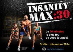 Insanity MAX:30 Sortie en décembre 2014. Soyez les premiers à connaître la date exacte de sortie :cliquez ici!