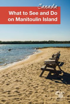 Travel Canada | Manitoulin Island is a great island escape in Ontario, Canada. It is perfect for adventurers or families traveling with kids. #Familytravel #Canada #Manitoulin