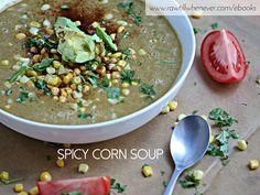 Spicy Corn Soup recipe featured from my raw vegan recipe book #ILIKEITRAW.