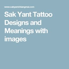 Sak Yant Tattoo Designs and Meanings with images