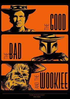 Star wars art print, Han Solo, Boba Fett, Chewbacca, the Good the Bad and the… Star Wars Meme, Star Wars Film, Theme Star Wars, Star Wars Rebels, Star Wars Art, Star Trek, Chewbacca, Boba Fett, Old Poster