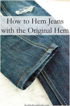 How to Hem Jeans with the Original Hem // You can find Hem jeans and more on our website.How to Hem Jeans with the Original Hem // Hemming Jeans, Hem Jeans, Denim Pants, Patching Jeans, Techniques Couture, Sewing Techniques, Sewing Patterns Free, Free Sewing, Clothes Patterns