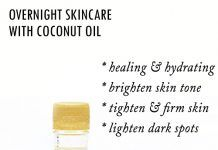 Overnight Skincare with Coconut Oil